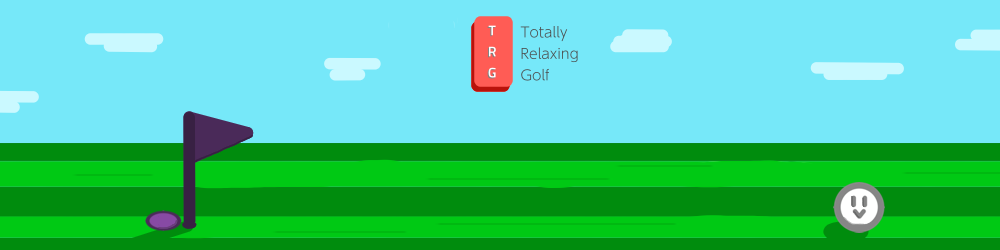 Totally Relaxing Golf