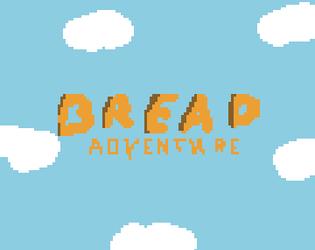 Bread Adventire