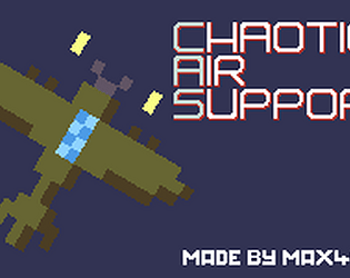 Chaotic Air Support