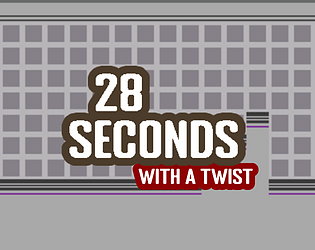 28 Seconds with a Twist