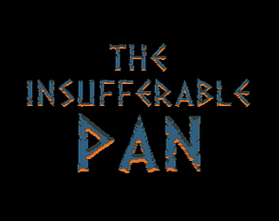The Insufferable Pan