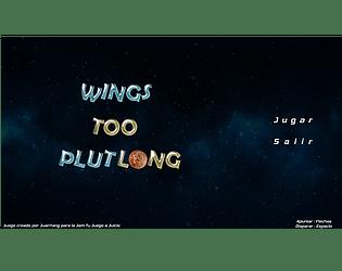 Wings Too PlutLong