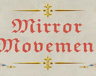 Mirror Movement