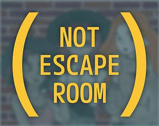 (Not Escape Room)
