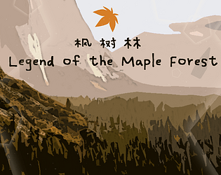 Legend of the Maple Forest