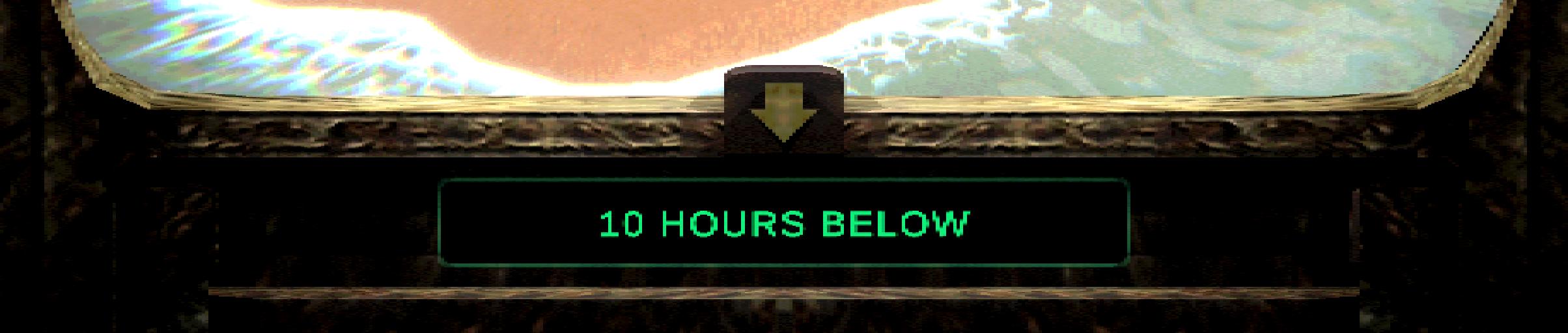 10 HOURS BELOW