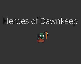 Heroes of Dawnkeep