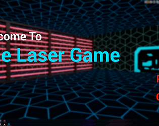 The Laser Game