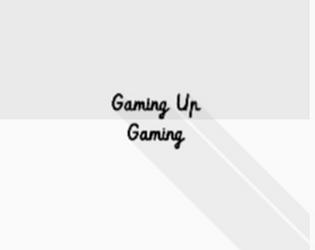 Gaming Up Gaming