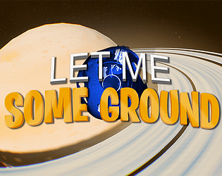 Let Me Some Ground