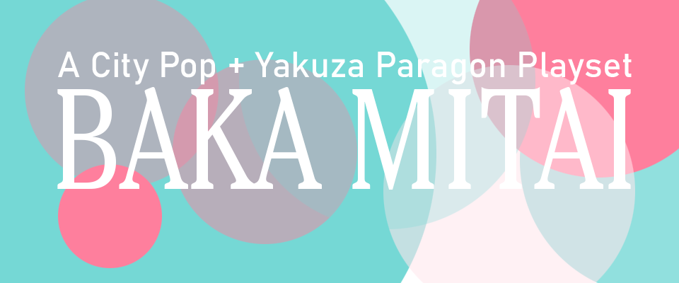 BAKA MITAI - a Yakuza-inspired city pop Paragon Playset