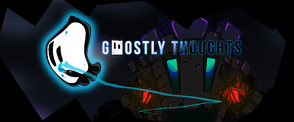 Ghostly Thoughts