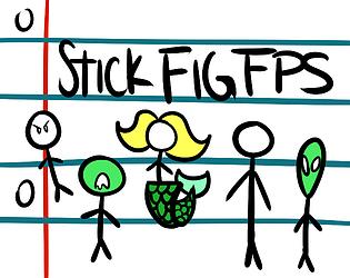 Stick Fig FPS