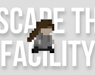Escape the Facility