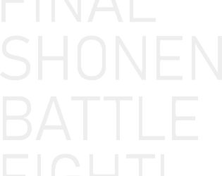 Final Shonen Battle Fight