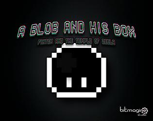 A Blob and his Box
