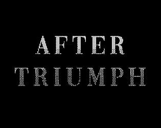 After Triumph