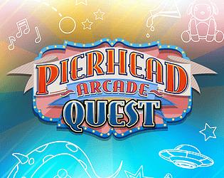 Pierhead Arcade Quest