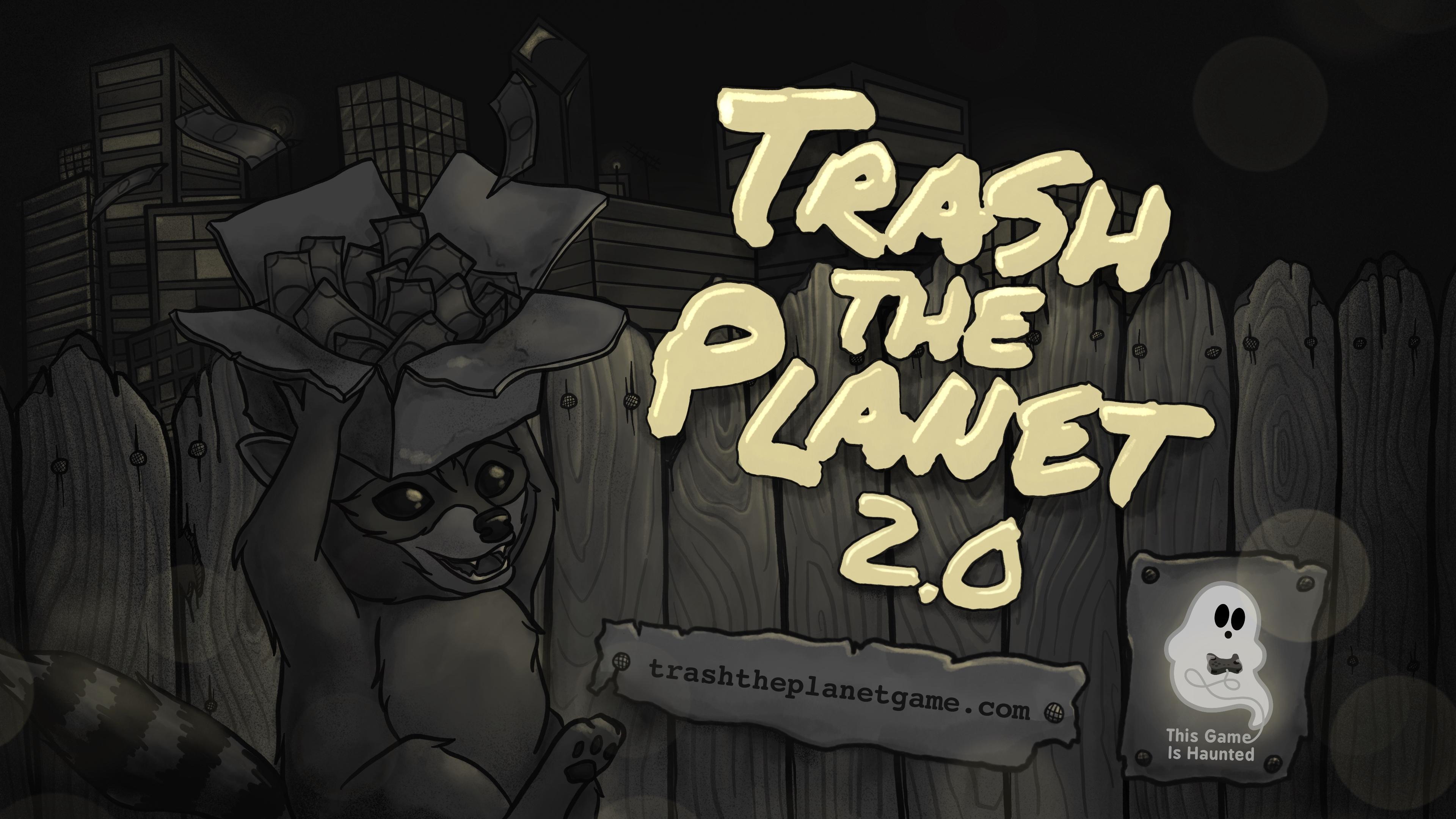 Trash the Planet