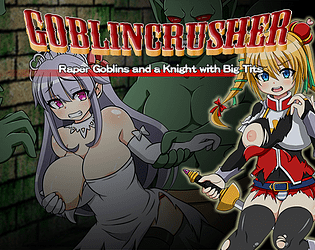 Goblin Crusher - R**er Goblins and a Knight with Big Tits