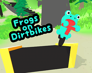 Frogs on Dirtbikes [W.I.P]