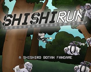 Shishirun - a Shishiro Botan Fangame