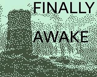 Finally Awake