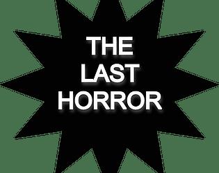 The Last Horror Demo