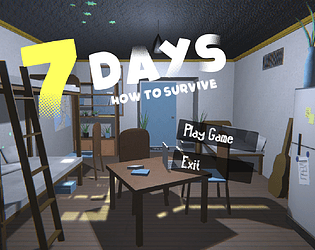 7 Days: How to Survive