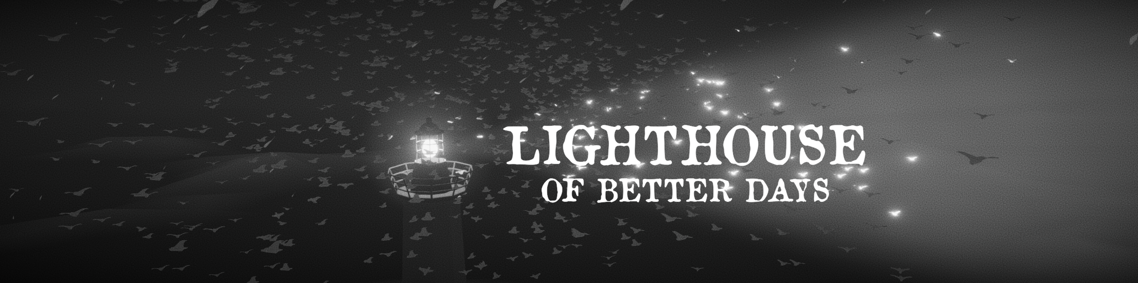 Lighthouse Of Better Days