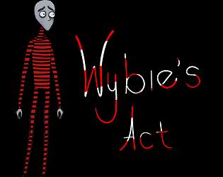 Wybie's Act