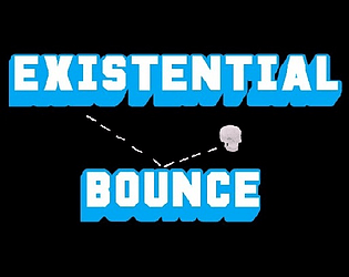 Existential Bounce