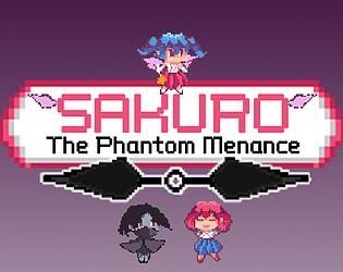 Sakuro: The Phantom Menance