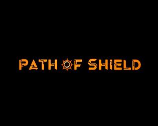 Path of Shield
