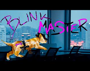 Blink Master