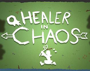 Healer in Chaos