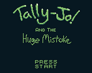 Tally-Jo and the Huge Mistake