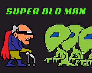 SUPER OLD MAN