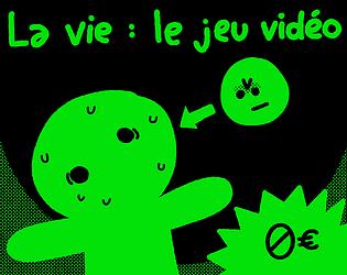 La vie : le jeu vidéo