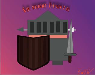 Sir. Knight Immortal