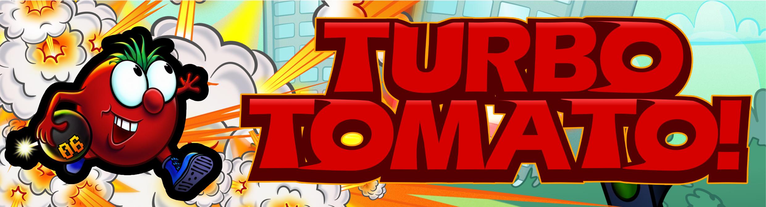 Turbo Tomato