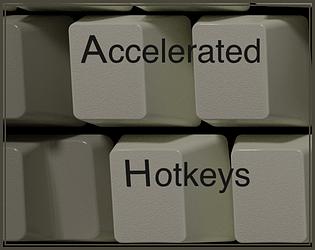 accelerated hotkeys