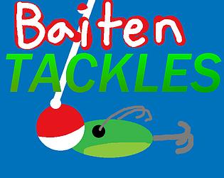 Baiten Tackles
