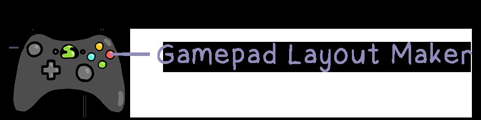Gamepad Layout Maker