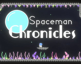 The Spaceman Chronicles (2021 Demo)