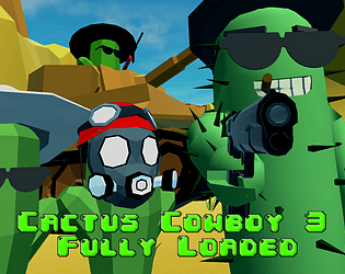 Cactus Cowboy 3 - Fully Loaded