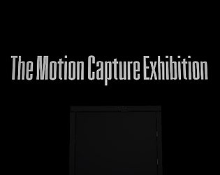 The Motion Capture Exhibition