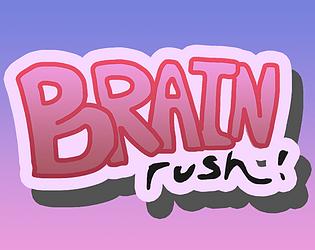 Brain Rush!