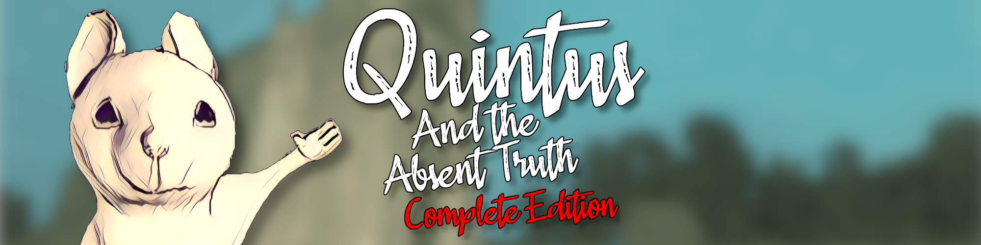 Quintus and the Absent Truth: Complete Edition