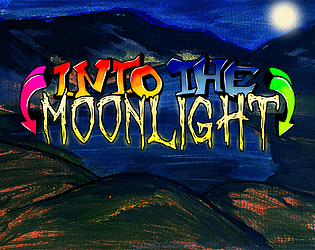 Into the Moonlight